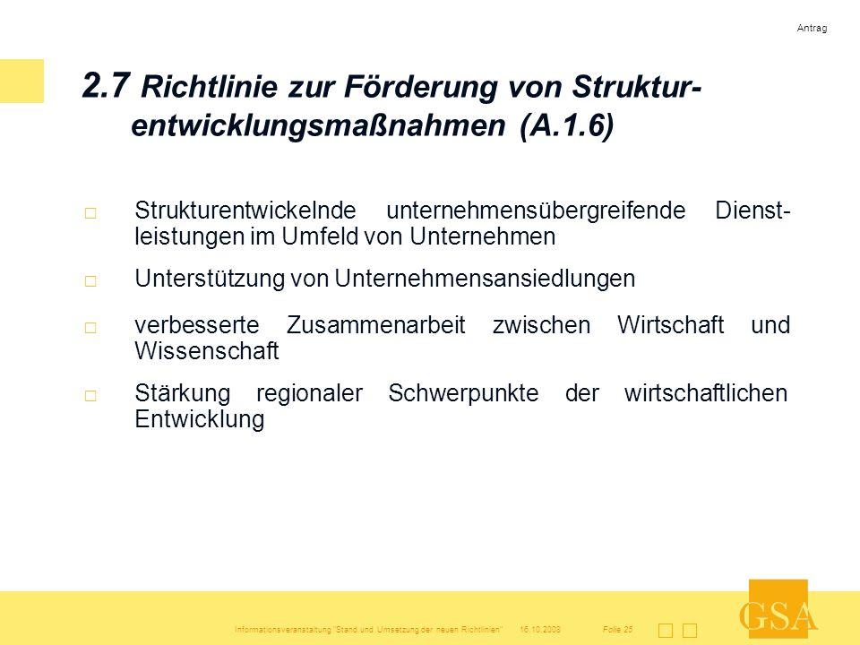 Antrag 2.7 Richtlinie zur Förderung von Struktur-entwicklungsmaßnahmen (A.1.6)
