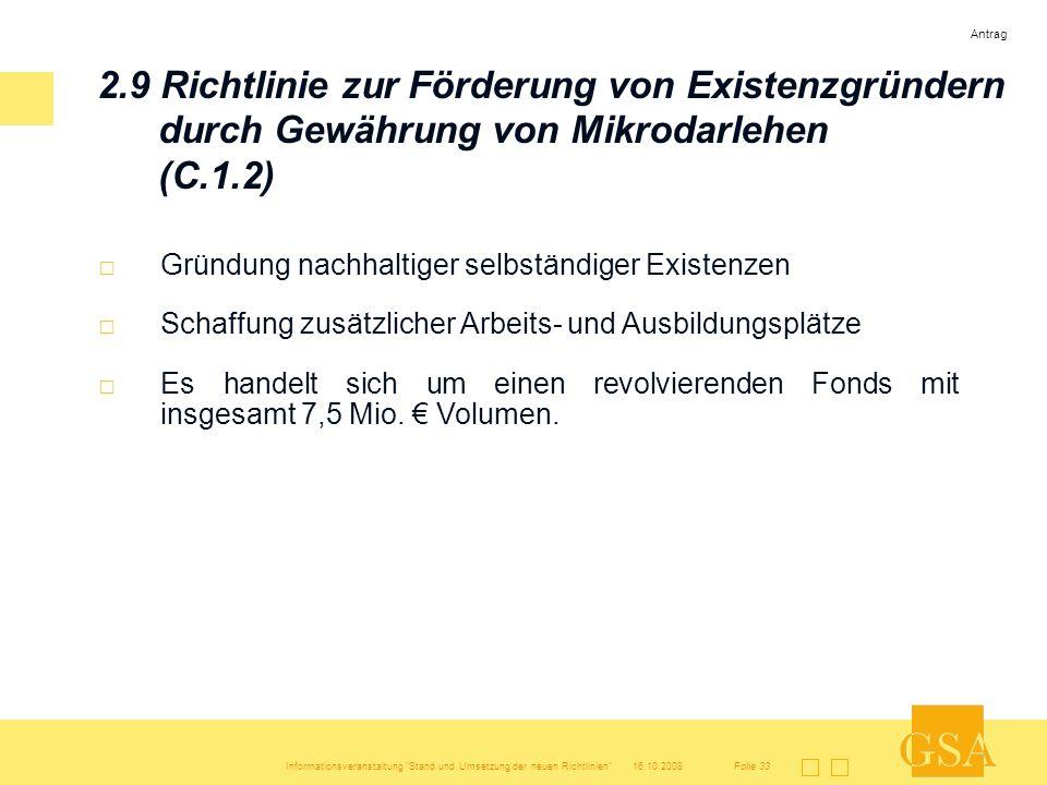 Antrag2.9 Richtlinie zur Förderung von Existenzgründern durch Gewährung von Mikrodarlehen (C.1.2) Gründung nachhaltiger selbständiger Existenzen.