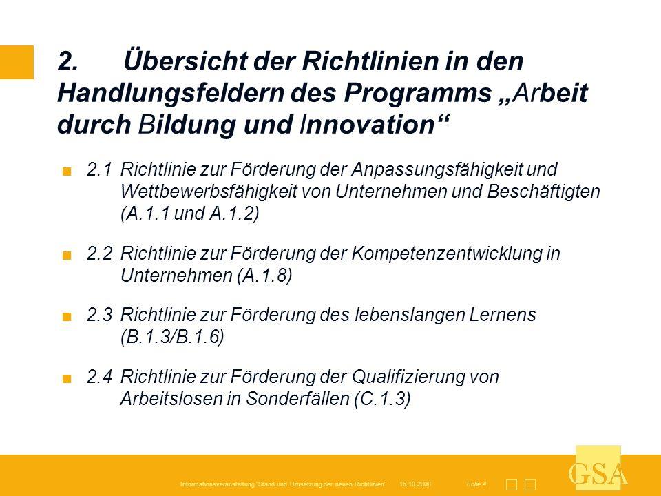 """2. Übersicht der Richtlinien in den Handlungsfeldern des Programms """"Arbeit durch Bildung und Innovation"""