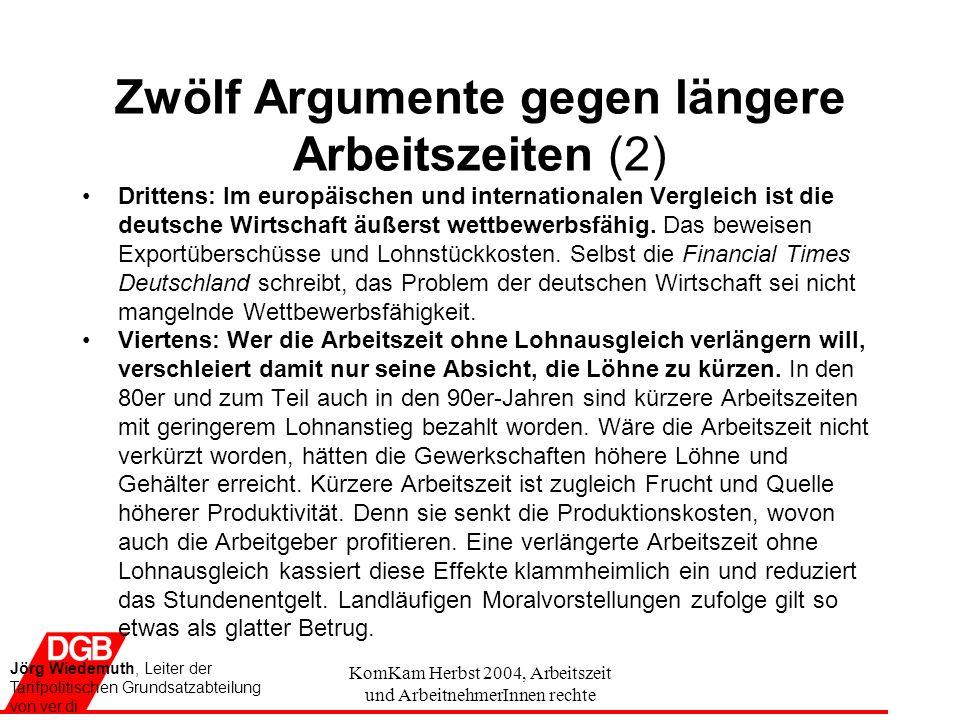 Zwölf Argumente gegen längere Arbeitszeiten (2)
