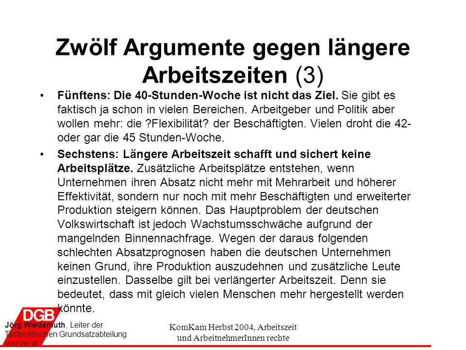 Zwölf Argumente gegen längere Arbeitszeiten (3)
