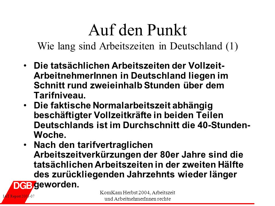 Auf den Punkt Wie lang sind Arbeitszeiten in Deutschland (1)