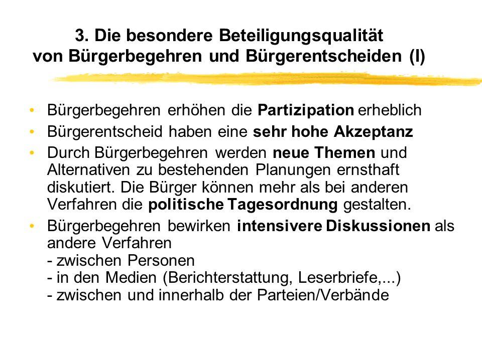 3. Die besondere Beteiligungsqualität von Bürgerbegehren und Bürgerentscheiden (I)