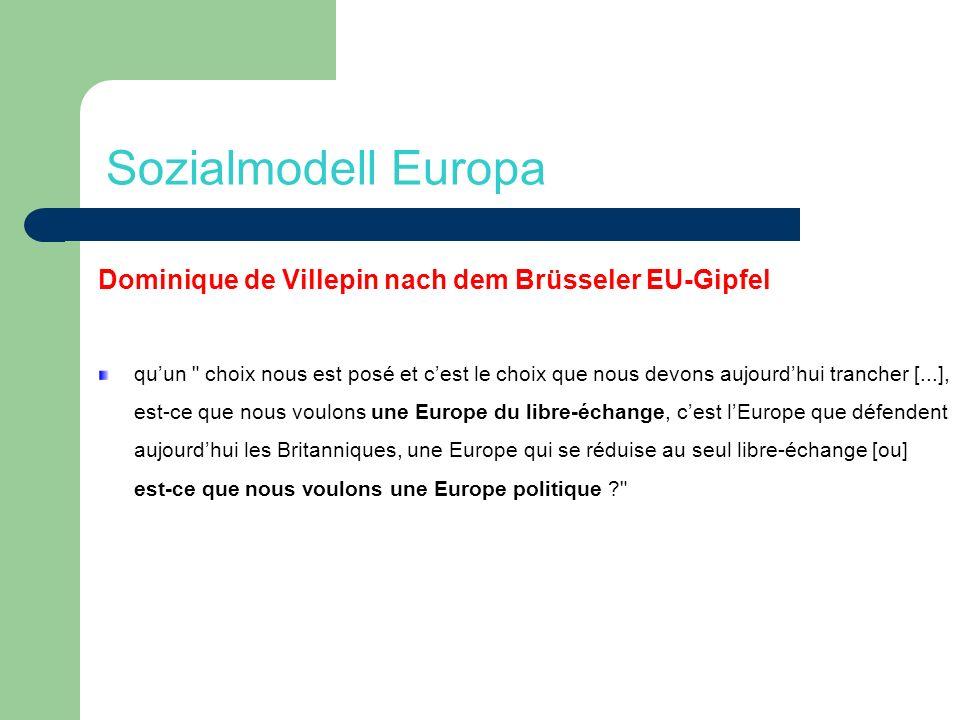 Sozialmodell Europa Dominique de Villepin nach dem Brüsseler EU-Gipfel