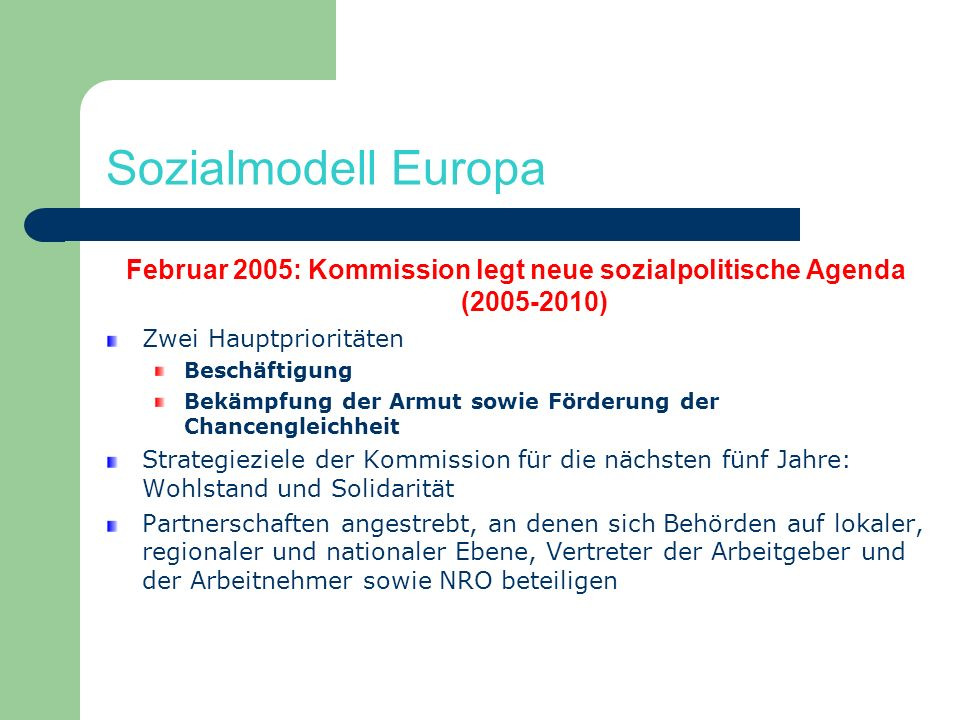 Februar 2005: Kommission legt neue sozialpolitische Agenda (2005-2010)