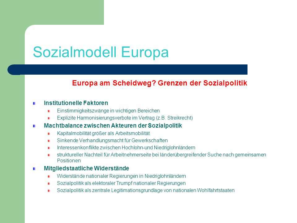 Europa am Scheidweg Grenzen der Sozialpolitik