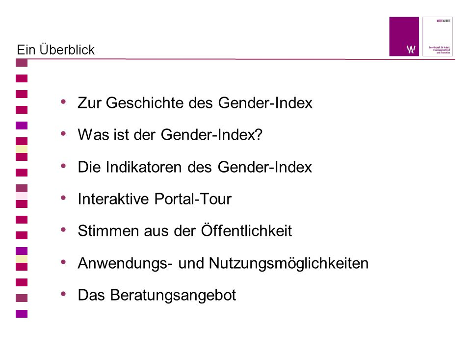Zur Geschichte des Gender-Index Was ist der Gender-Index