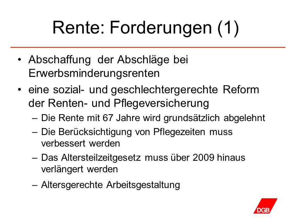 Rente: Forderungen (1) Abschaffung der Abschläge bei Erwerbsminderungsrenten.