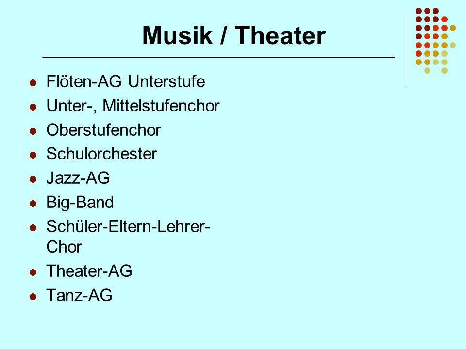 Musik / Theater Flöten-AG Unterstufe Unter-, Mittelstufenchor