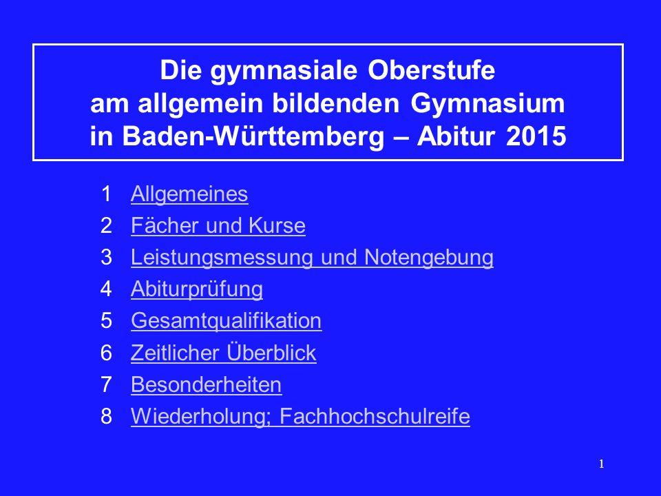 Die gymnasiale Oberstufe am allgemein bildenden Gymnasium in Baden-Württemberg – Abitur 2015