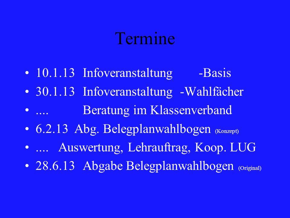 Termine 10.1.13 Infoveranstaltung -Basis