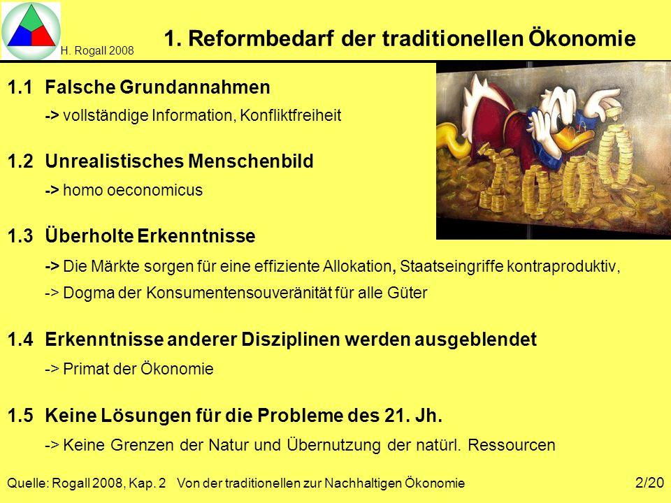 1. Reformbedarf der traditionellen Ökonomie