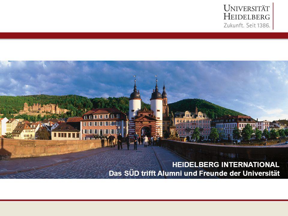 HEIDELBERG INTERNATIONAL Das SÜD trifft Alumni und Freunde der Universität