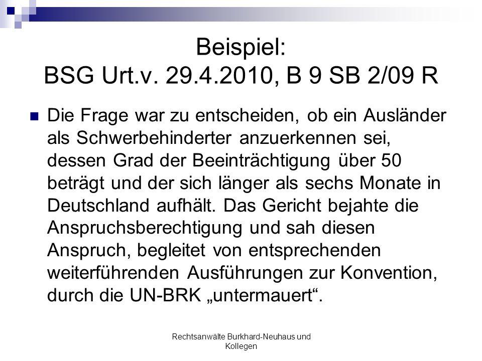 Beispiel: BSG Urt.v. 29.4.2010, B 9 SB 2/09 R