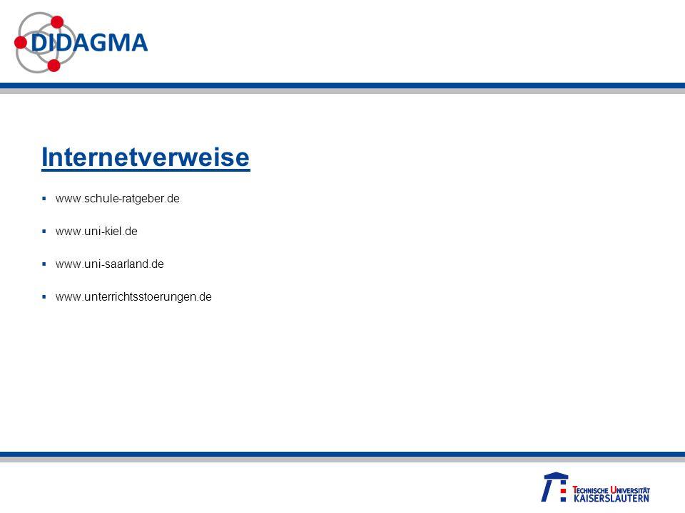 Internetverweise www.schule-ratgeber.de www.uni-kiel.de