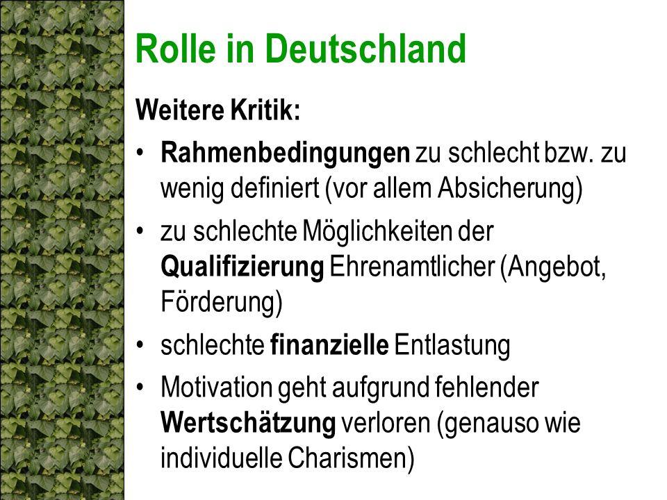 Rolle in Deutschland Weitere Kritik: