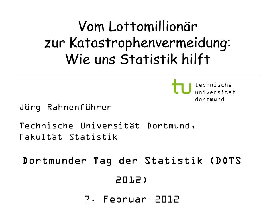 Dortmunder Tag der Statistik (DOTS 2012)