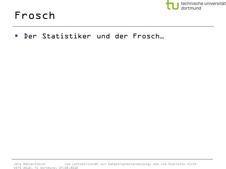 Frosch Der Statistiker und der Frosch…