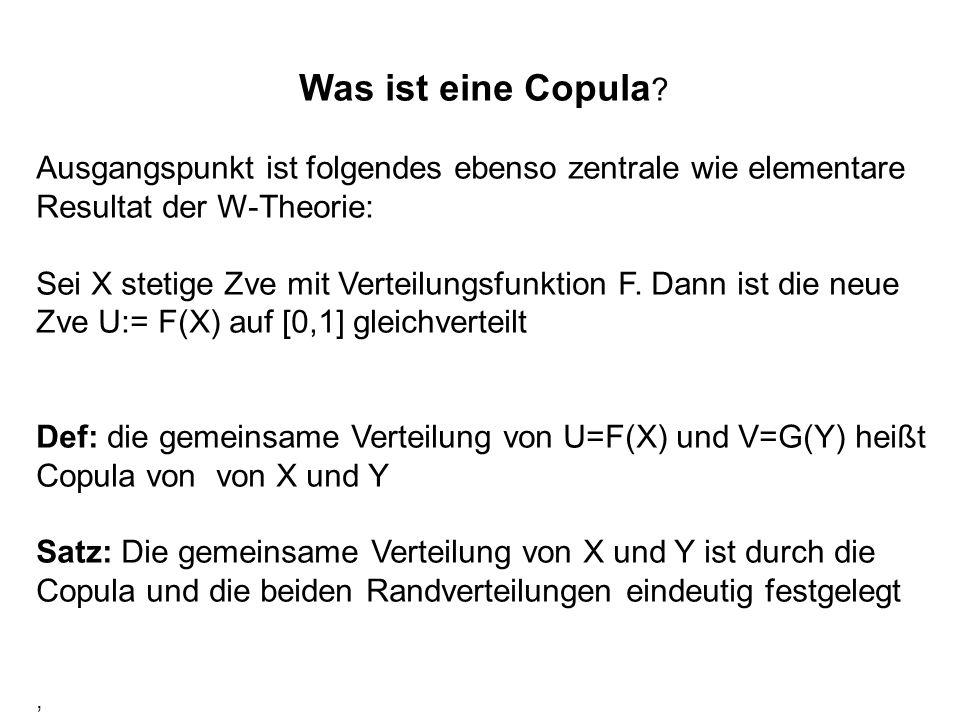Was ist eine Copula Ausgangspunkt ist folgendes ebenso zentrale wie elementare Resultat der W-Theorie: