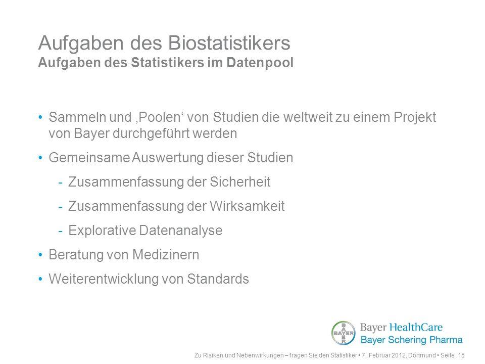 Aufgaben des Biostatistikers Aufgaben des Statistikers im Datenpool