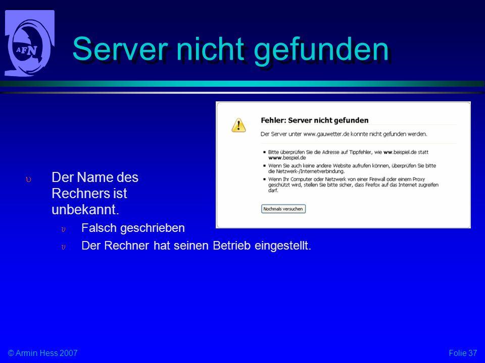 Server nicht gefunden Der Name des Rechners ist unbekannt.