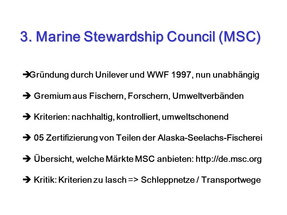 3. Marine Stewardship Council (MSC)