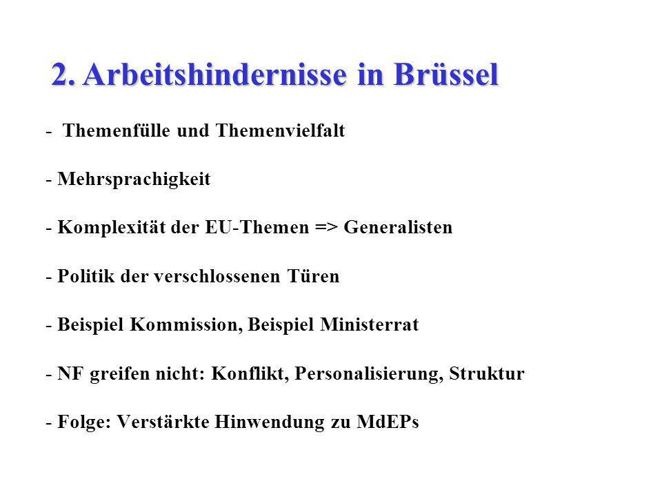 2. Arbeitshindernisse in Brüssel
