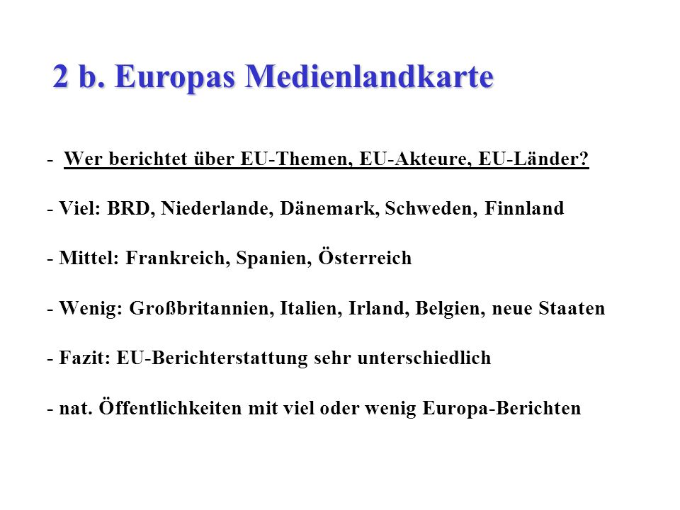 2 b. Europas Medienlandkarte