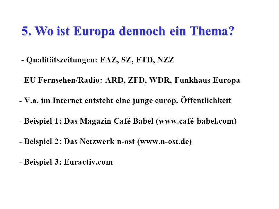 5. Wo ist Europa dennoch ein Thema