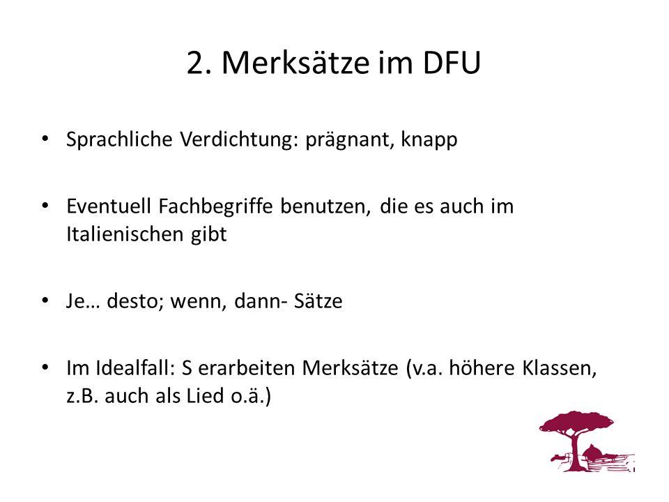 2. Merksätze im DFU Sprachliche Verdichtung: prägnant, knapp
