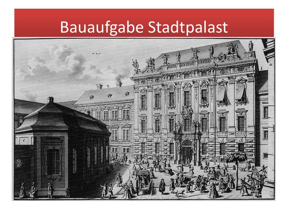 Bauaufgabe Stadtpalast