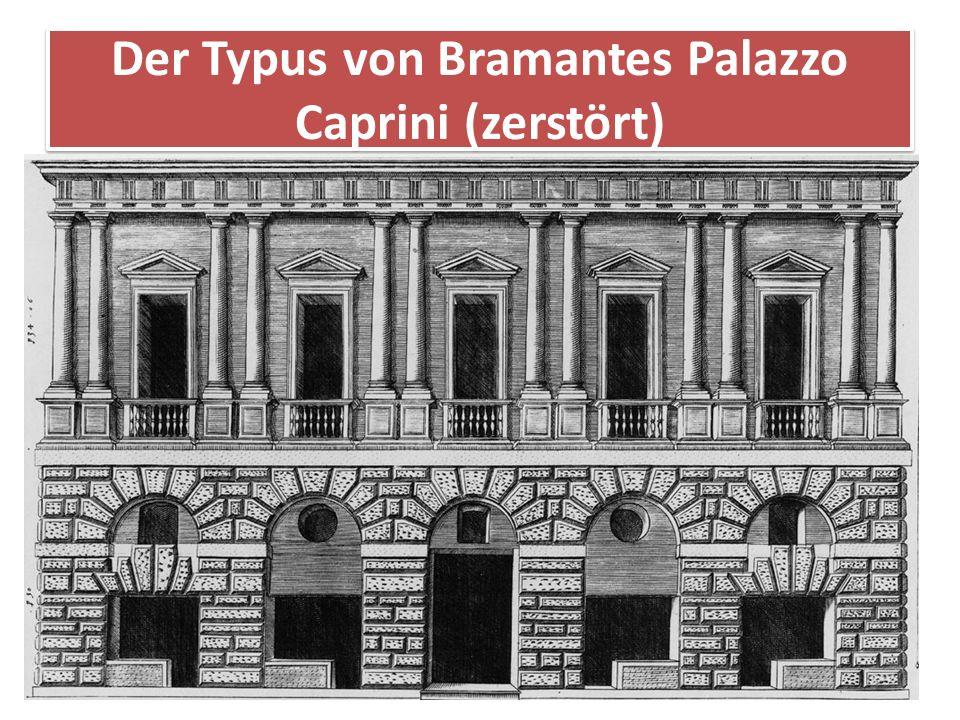 Der Typus von Bramantes Palazzo Caprini (zerstört)