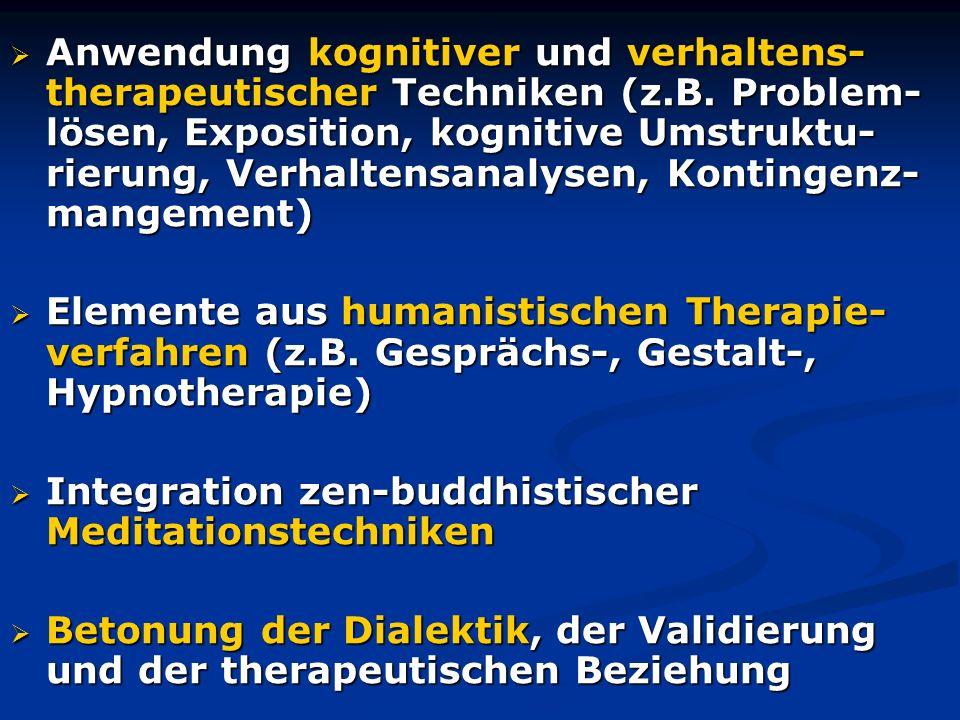 Anwendung kognitiver und verhaltens-therapeutischer Techniken (z. B