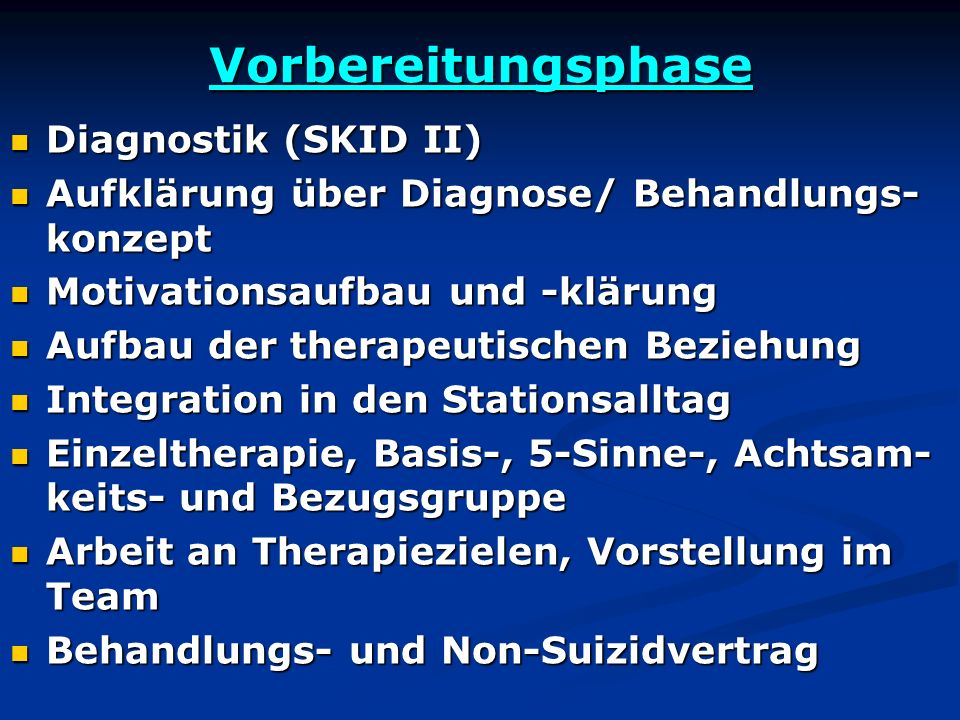 Vorbereitungsphase Diagnostik (SKID II)
