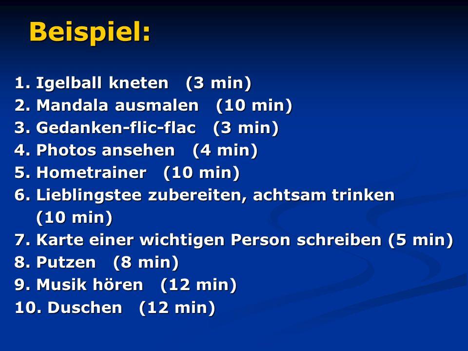 Beispiel: 1. Igelball kneten (3 min) 2. Mandala ausmalen (10 min)