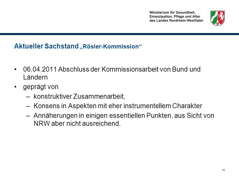 """Aktueller Sachstand """"Rösler-Kommission"""