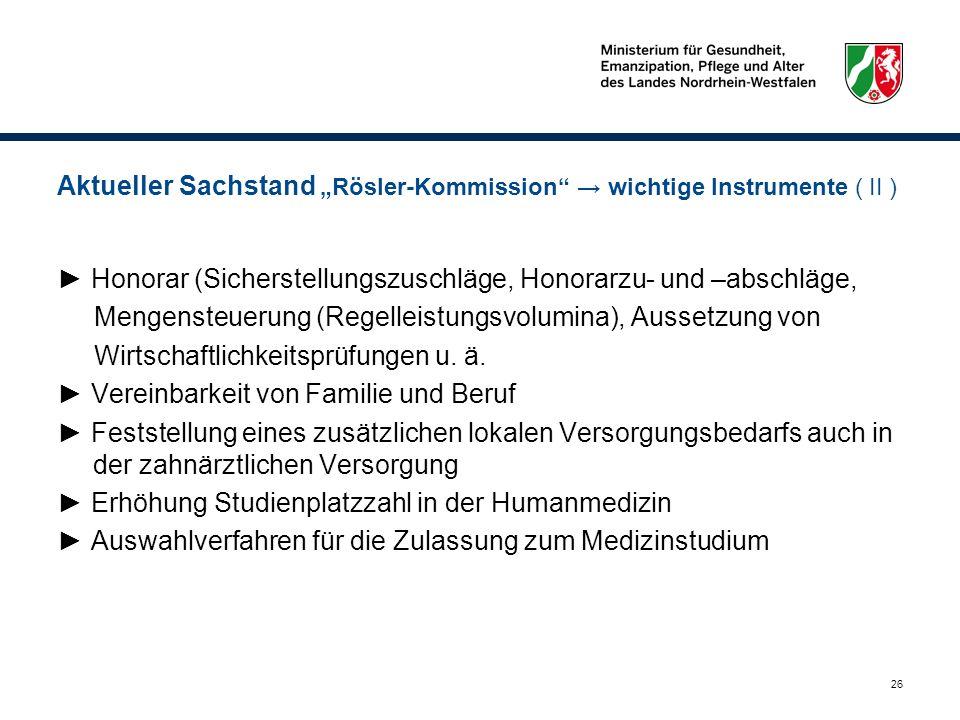 """Aktueller Sachstand """"Rösler-Kommission → wichtige Instrumente ( II )"""