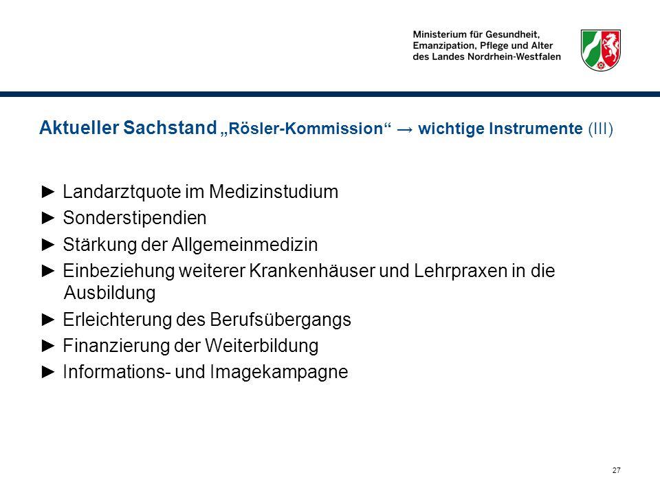 """Aktueller Sachstand """"Rösler-Kommission → wichtige Instrumente (III)"""