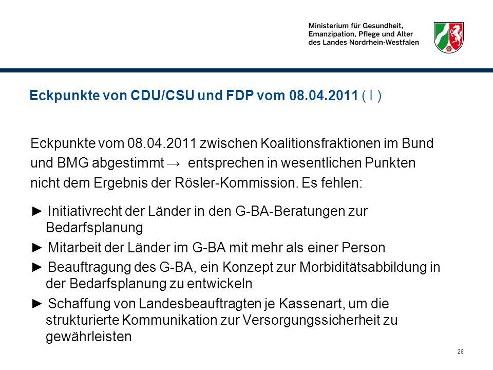 Eckpunkte von CDU/CSU und FDP vom 08.04.2011 ( I )