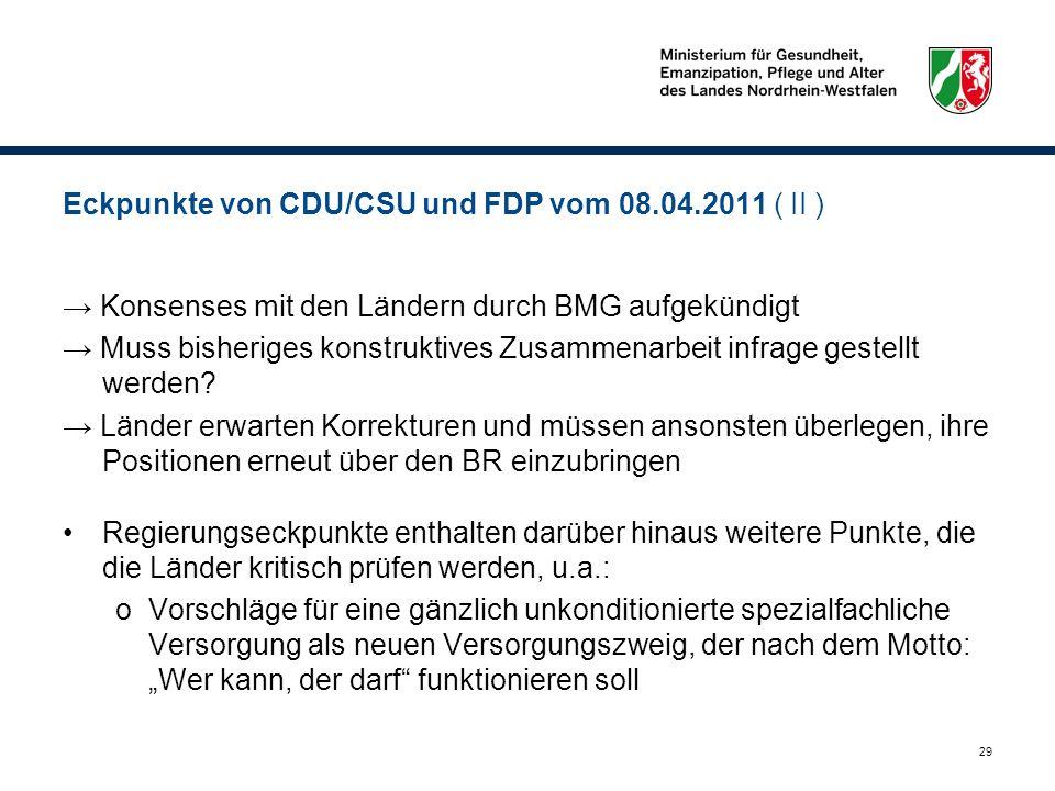 Eckpunkte von CDU/CSU und FDP vom 08.04.2011 ( II )