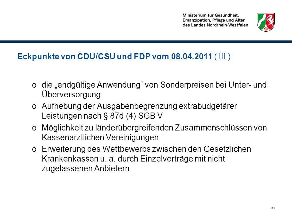 Eckpunkte von CDU/CSU und FDP vom 08.04.2011 ( III )