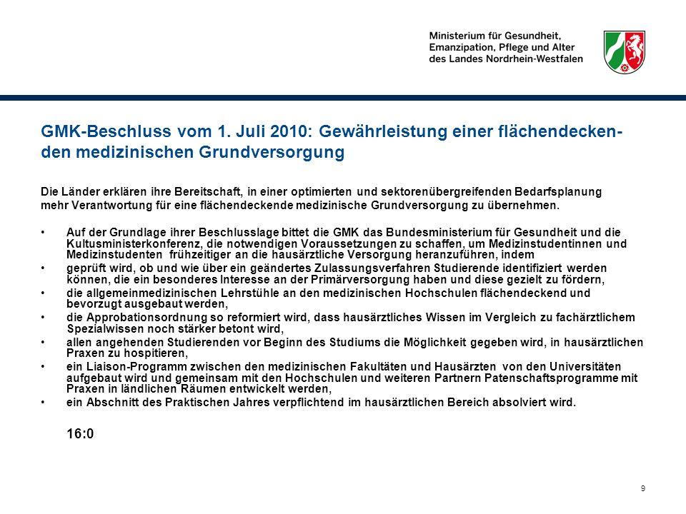 GMK-Beschluss vom 1. Juli 2010: Gewährleistung einer flächendecken-den medizinischen Grundversorgung
