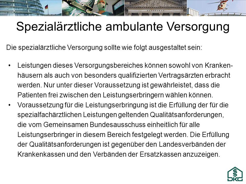 Spezialärztliche ambulante Versorgung