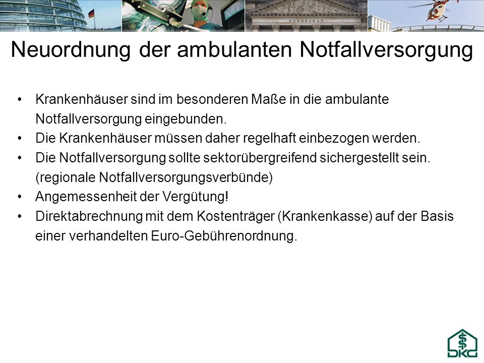 Neuordnung der ambulanten Notfallversorgung