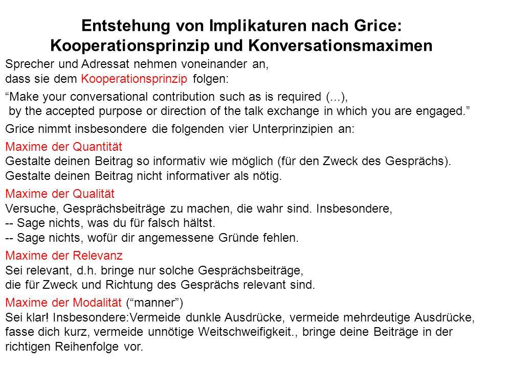 Entstehung von Implikaturen nach Grice: Kooperationsprinzip und Konversationsmaximen