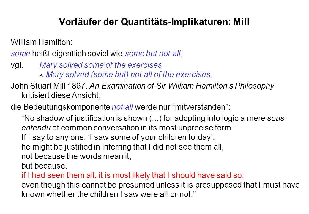 Vorläufer der Quantitäts-Implikaturen: Mill