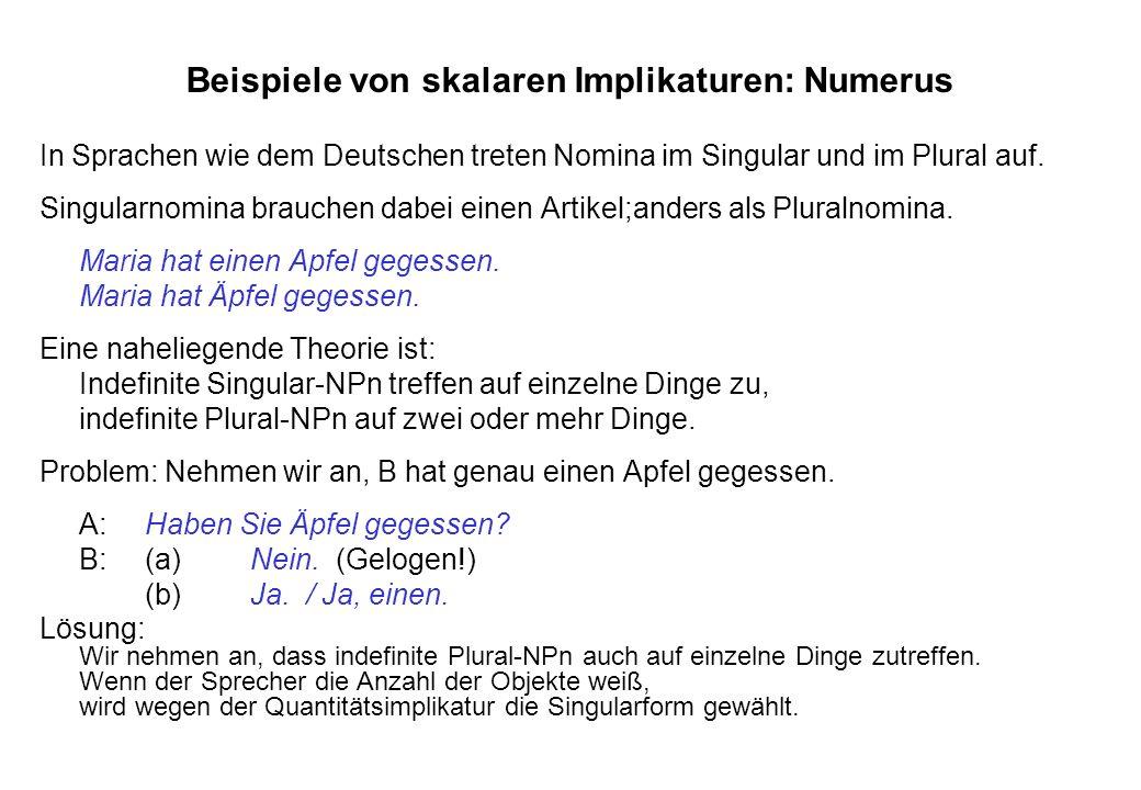 Beispiele von skalaren Implikaturen: Numerus