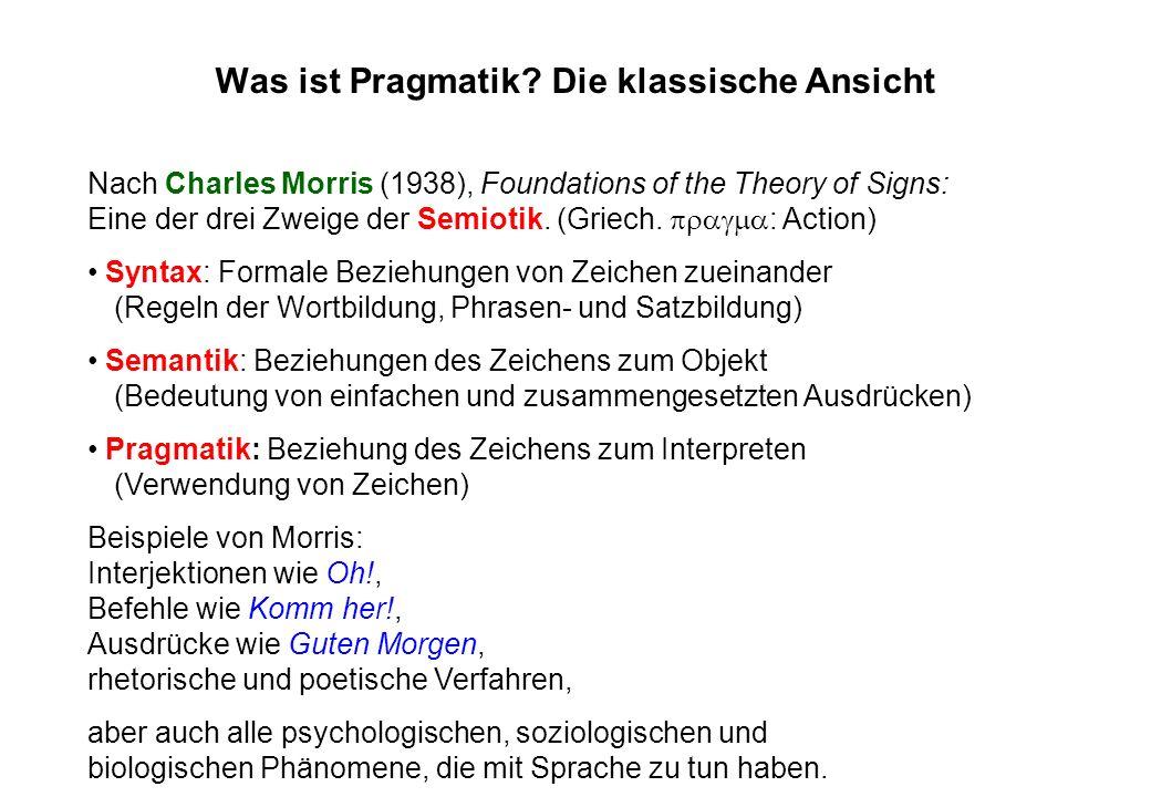 Was ist Pragmatik Die klassische Ansicht