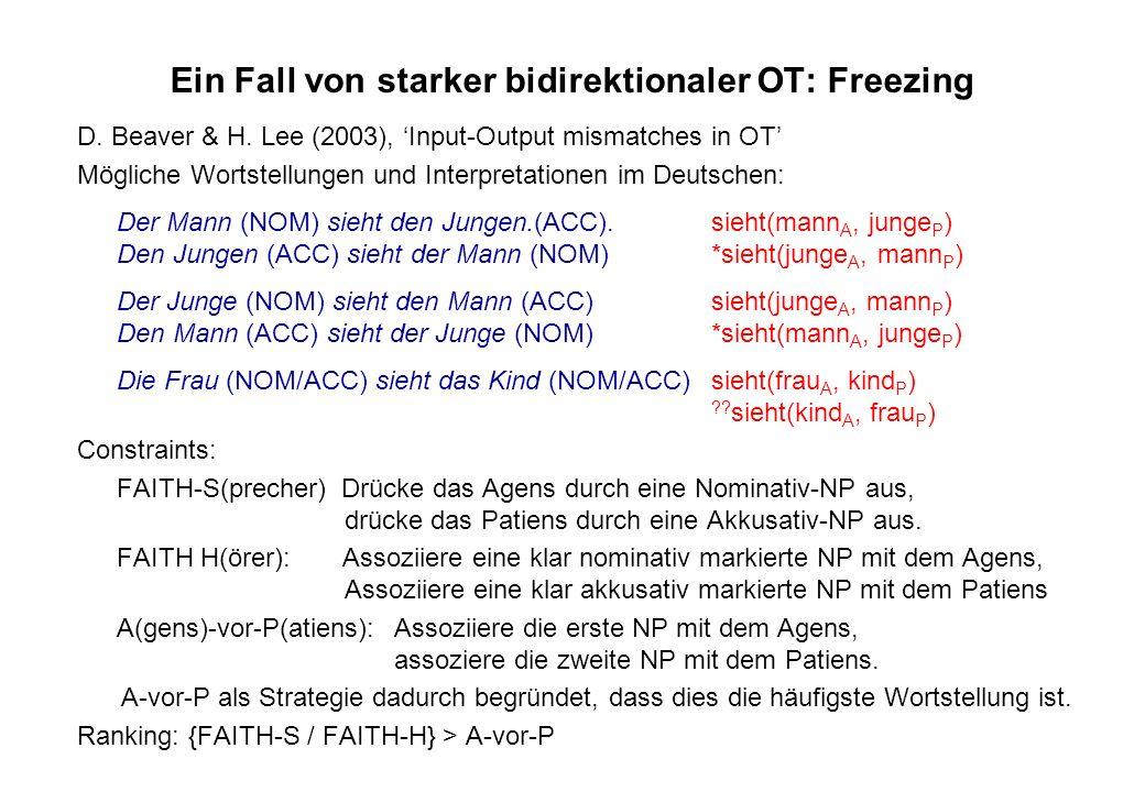 Ein Fall von starker bidirektionaler OT: Freezing