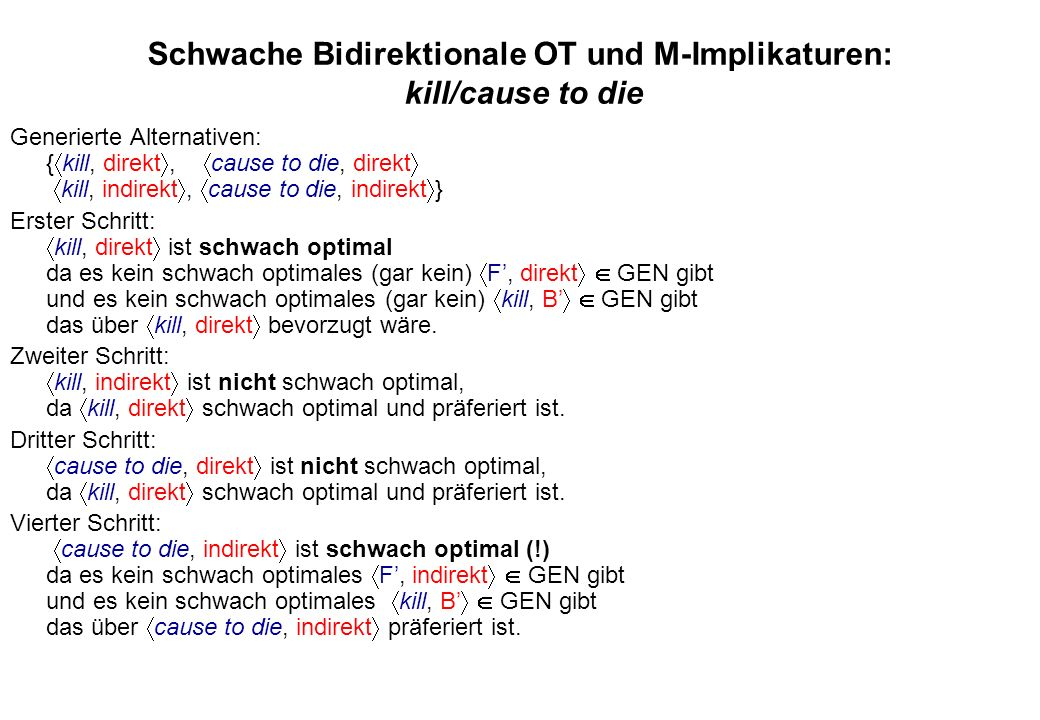 Schwache Bidirektionale OT und M-Implikaturen: kill/cause to die